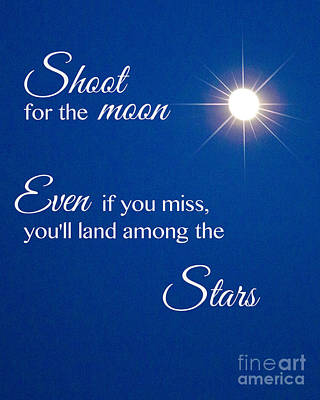 Shoot For The Moon Poster by Terry Weaver