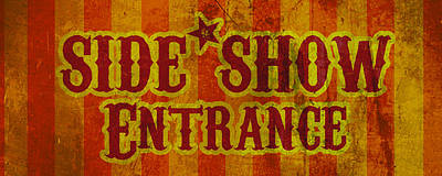 Sideshow Entrance Sign Poster by Jera Sky