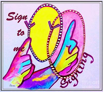 Asl Sign To Me Poster by Eloise Schneider