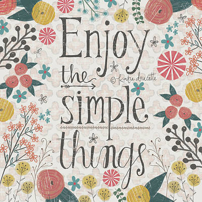 Simple Things Poster by Katie Doucette