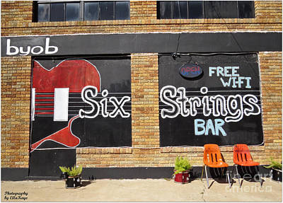 Six Strings Bar - You Might Be A Redneck If Poster by Ella Kaye Dickey