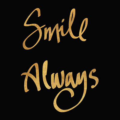 Smile Always On Black Poster by South Social Studio