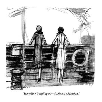 Something Is Sti?ing Me - I Think It's Mencken Poster by  Krakusin