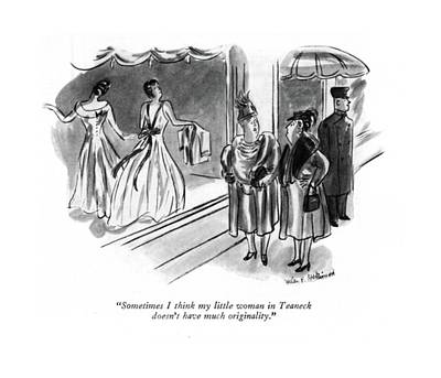 Sometimes I Think My Little Woman In Teaneck Poster by Helen E. Hokinson