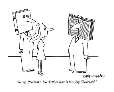 Sorry, Pembroke, But Telford Here Is Lavishly Poster by Charles Barsotti