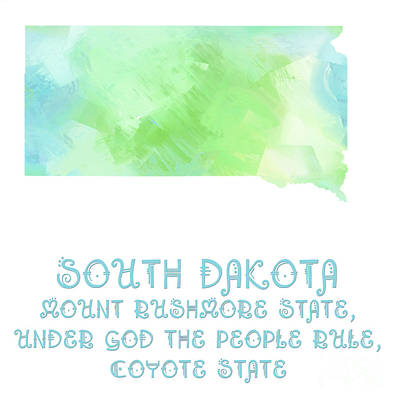 South Dakota - Mount Rushmore State - Coyote State - Map - State Phrase - Geology Poster