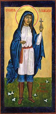 St. Kateri Tekakwitha Lily Of The Mohawks Poster