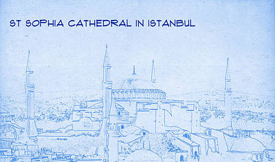 St Sophia Cathedral In Istanbul - Blueprint Drawing Poster