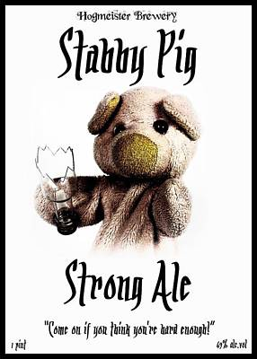Stabby Pig Strong Ale Poster by Piggy