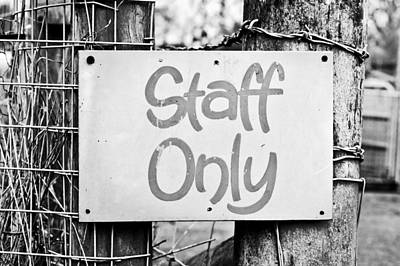 Staff Only Poster by Tom Gowanlock