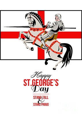 Stand Tall Stand Proud Happy St George Day Retro Poster Poster by Aloysius Patrimonio
