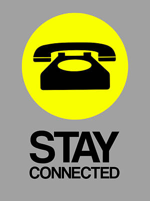 Stay Connected 1 Poster by Naxart Studio