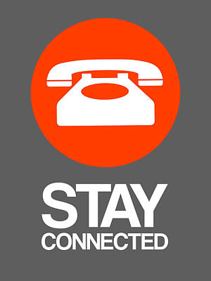 Stay Connected 2 Poster by Naxart Studio