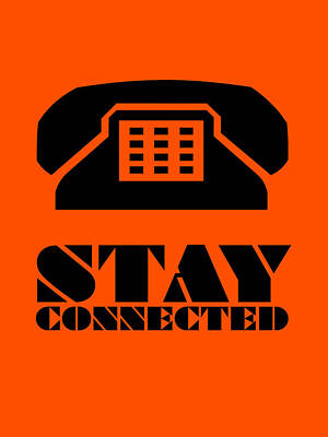 Stay Connected 3 Poster by Naxart Studio