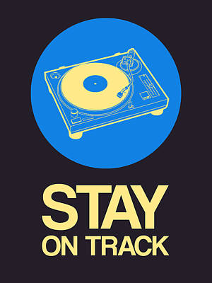 Stay On Track Record Player 2 Poster by Naxart Studio
