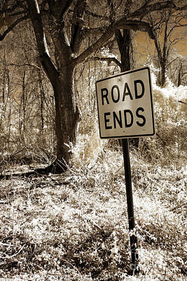 Surreal Infrared Sepia Nature - The Road Ends Poster by Kathy Fornal