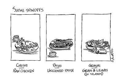 Sushi Spinoffs Poster by Sidney Harris