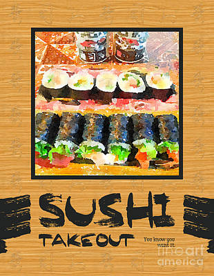 Sushi Takeout You Know You Want It Japanese Food Poster by Beverly Claire Kaiya