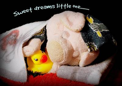 Sweet Dreams Little One Poster by Piggy