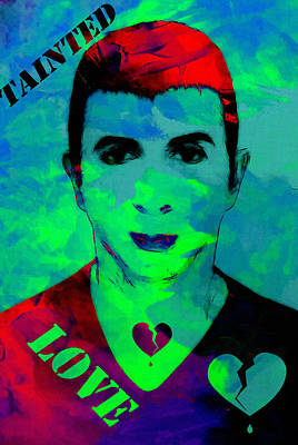 Tainted Love Poster by Steve K
