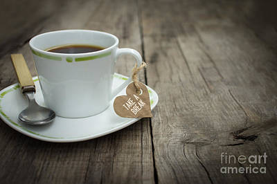 Take A Break Coffee Cup Poster by Aged Pixel