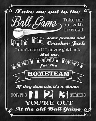 Take Me Out To The Ball Game - Chalkboard Background Poster by Ginny Gaura