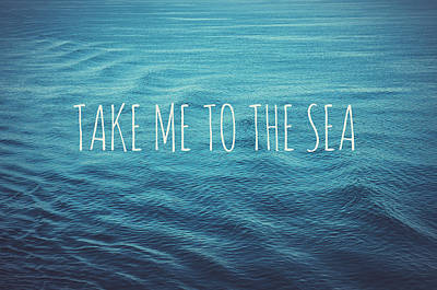 Take Me To The Sea Poster by Nastasia Cook