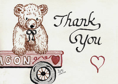 Poster featuring the drawing Teddy Bear Thank You by Betty Denise