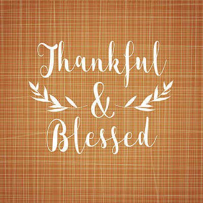 Thankful And Blessed Poster