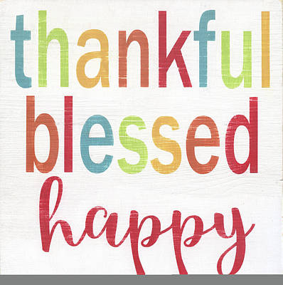 Thankful, Blessed, Happy Poster by Alli Rogosich