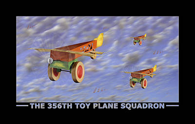 The 356th Toy Plane Squadron Poster by Mike McGlothlen