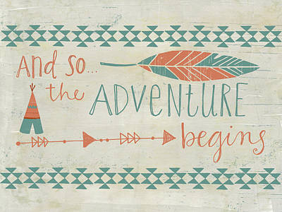 The Adventure Begins Poster by Katie Doucette
