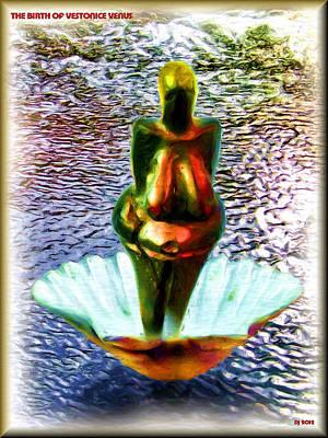 Poster featuring the digital art The Birth Of Vestonice Venus by Daniel Janda