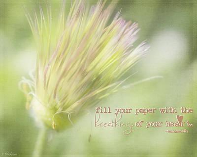 The Breathings Of Your Heart - Inspirational Art By Jordan Blackstone Poster by Jordan Blackstone
