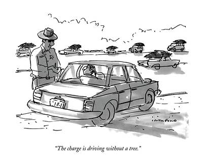 The Charge Is Driving Without A Tree Poster by Michael Crawford