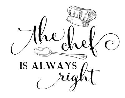 The Chef Is Always Right Poster