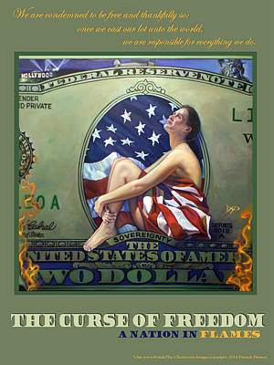 The Curse Of Freedom A Nation In Flames Poster by Patrick Anthony Pierson