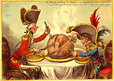 The Plumb Pudding In Danger, Or, State Epicures Taking Un Poster by Litz Collection