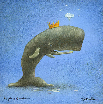 the Prince of Whales... Poster by Will Bullas