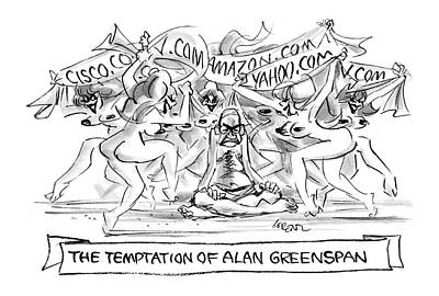 'the Temptation Of Alan Greenspan' Poster by Lee Lorenz