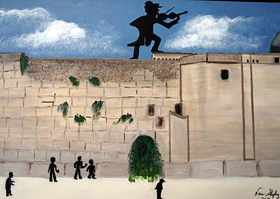 Poster featuring the painting The  Western Wall And Fiddler On The Roof by Nora Shepley