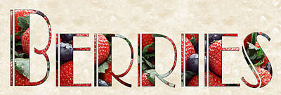 The Word Is Berries  Poster by Andee Design
