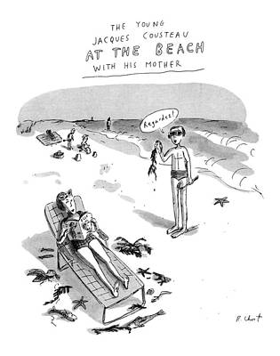 The Young Jacques Cousteau At The Beach Poster by Roz Chast