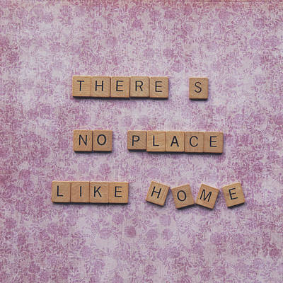 There's No Place Like Home Poster by Nastasia Cook