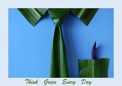 Think Green Everyday Poster by George Olney
