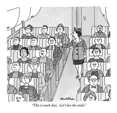 This Is Coach Class. Let's Lose The Smile Poster by J.B. Handelsman