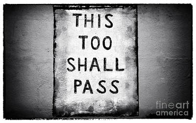 This Too Shall Pass Poster by John Rizzuto