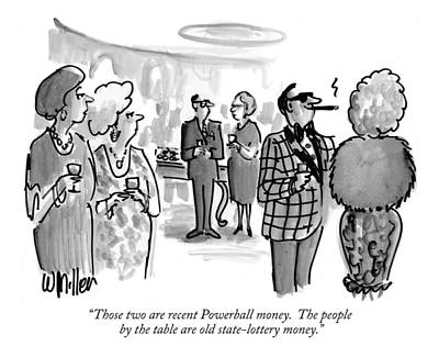 Those Two Are Recent Powerball Money.  The People Poster