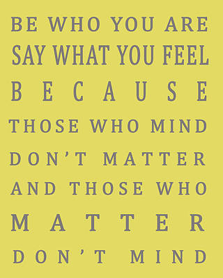 Those Who Matter Don't Mind - Dr Seuss Poster by Georgia Fowler