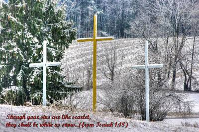 Though Your Sins Are Like Scarlet - They Shall Be White As Snow - From Isaiah 1.18 Poster